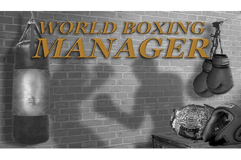World Boxing Manager Torrent « Games Torrent