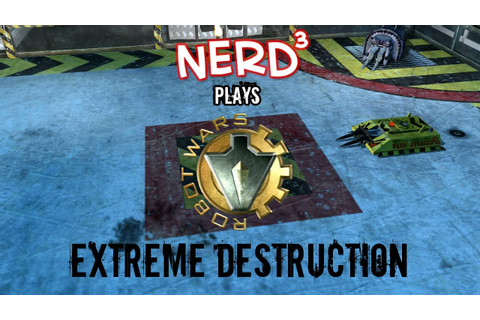 Nerd³ Plays... Robot Wars: Extreme Destruction - YouTube