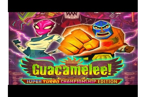 Guacamelee! Game Review - YouTube
