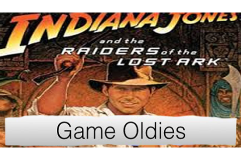 Game Oldies | Episode 47 | Indiana Jones Raiders of The ...