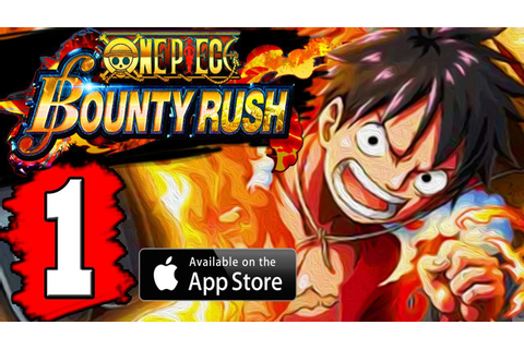 ONE PIECE Bounty Rush: Gameplay Walkthrough Part 1 Lets ...
