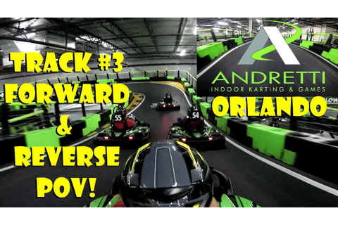 Andretti Indoor Karting & Games Orlando Track #3 Forward ...