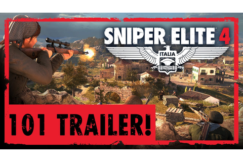 Sniper Elite 4 - 101 Gameplay Trailer | PS4, Xbox One, PC ...