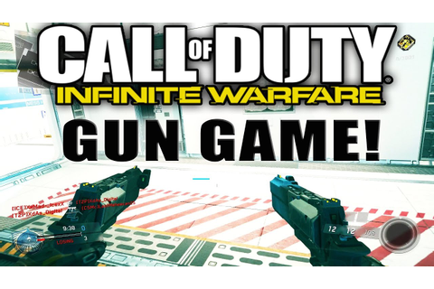 CALL OF DUTY INFINITE WARFARE GUN GAME! - YouTube