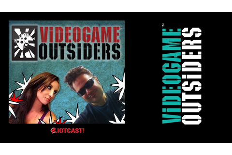 Welcome to the Video Game Outsiders! Introduction to our ...