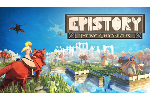 Epistory Typing Chronicles Free Download (v1.4.0g) « IGGGAMES