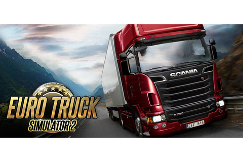 Euro Truck Simulator 2 Full Version Free Download ...