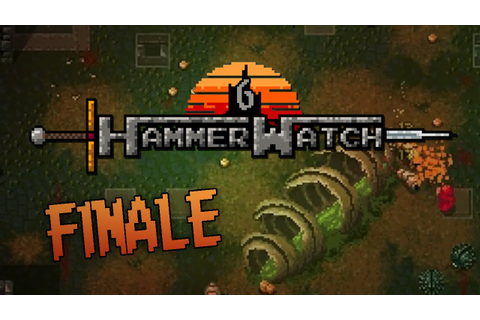 HammerWatch: Multiplayer Gameplay - Part 6 - With ...