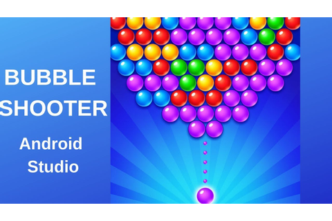 Bubble Shooter game with Admob using Android Studio DEMO ...