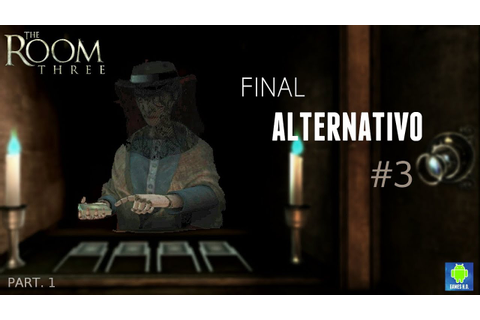 "The Room 3 | Final Alternativo #3 ""Escape"" - Parte 1 ..."