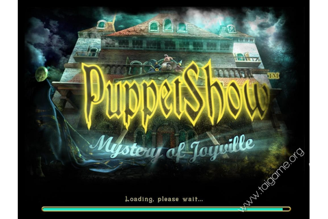 PuppetShow: Mystery of Joyville - Download Free Full Games ...