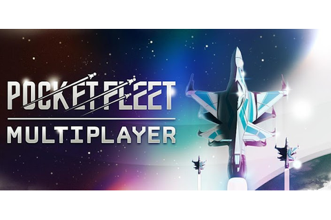 Pocket Fleet Multiplayer | Feirox