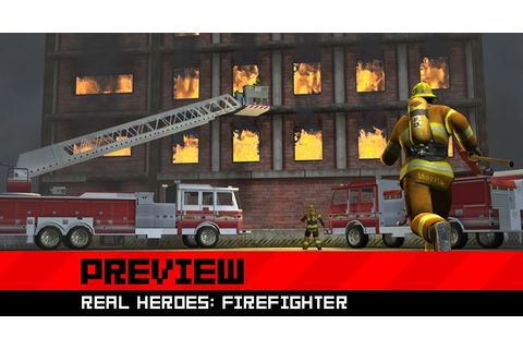 Preview: Real Heroes: Firefighter