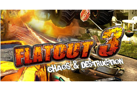 FLATOUT 3: CHAOS AND DESTRUCTION ~ CAKRA PC GAME