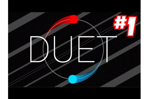 DUET GAME - Ignorance, Denial, Anger: Gameplay Walkthrough ...