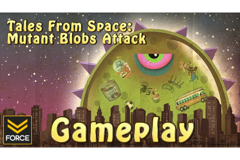 Tales From Space: Mutant Blobs Attack (Gameplay) - YouTube