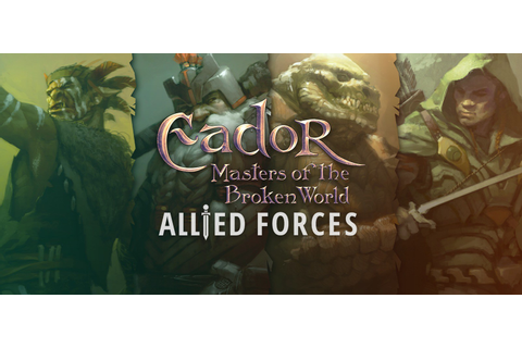 Eador. Masters of the Broken World Allied Forces v2.6.0.26 ...