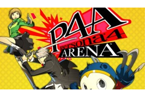 Persona 4 Arena proves that role-playing games and arcade ...