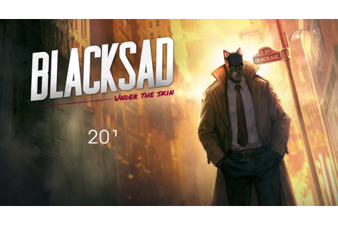 BLACKSAD: Under The Skin Gets Its First Teaser Trailer ...