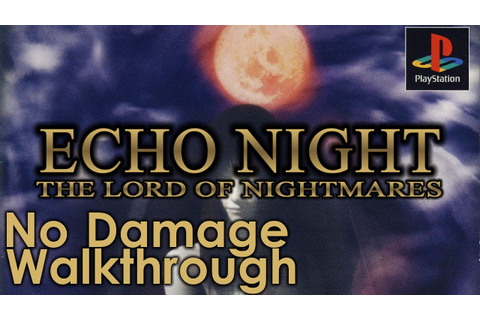 Echo Night 2: The Lord of Nightmares Walkthrough - YouTube