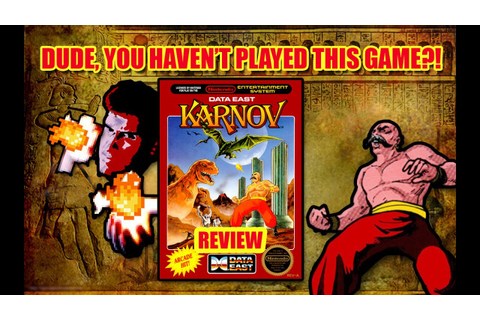 Dude You Haven't Played This Game?! - Karnov Review (NES ...