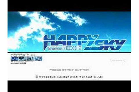 beatmania IIDX 12 HAPPY SKY Title Screen | Happy, Sky ...