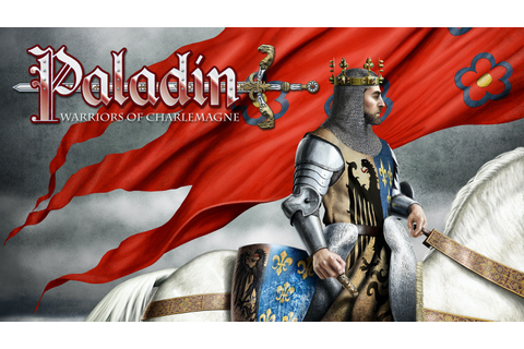 PALADIN: Warriors of Charlemagne by Nocturnal Media ...