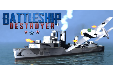 Battleship Destroyer » Android Games 365 - Free Android ...