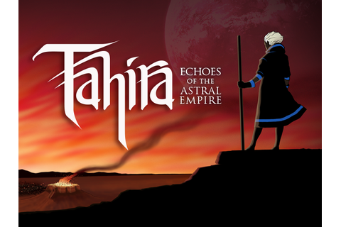Tahira Echoes of the Astral Empire Free Download - Ocean ...