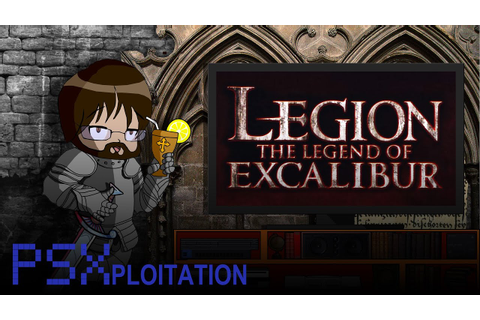 PSXploitation - Legion: The Legend Of Excalibur - YouTube