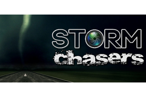 Storm Chasers on Steam