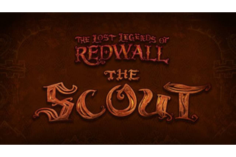 The Lost Legends of Redwall: The Scout »FREE DOWNLOAD ...