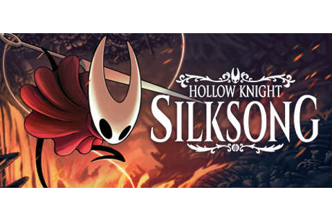 Hollow Knight: Silksong on Steam