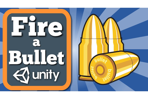 How to make your character fire a bullet in 2D Unity game ...
