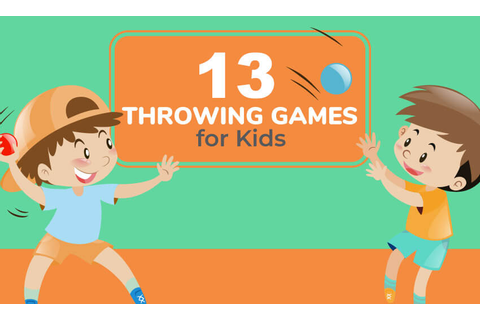 13 Throwing Games for Kids (Great for PE Class) - Kid ...