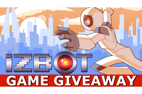 iZBOT Game GIVEAWAY [PC/STEAM] [ENDED] - YouTube