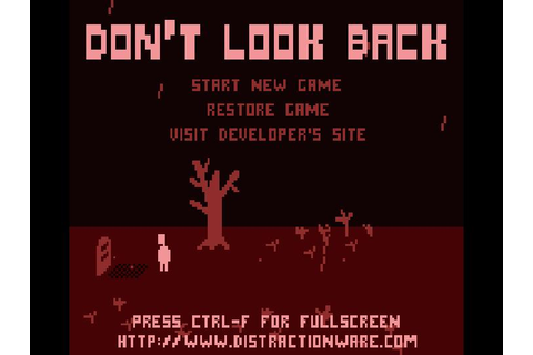 CONTEMPORARY FILES: GAME: Don't look back (Distractionware ...