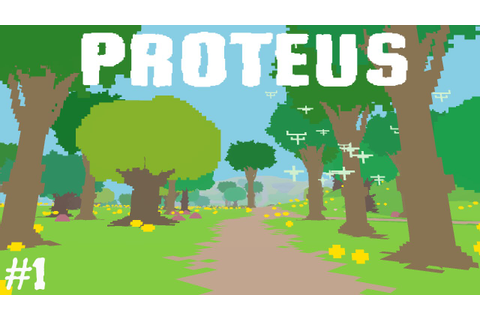 PROTEUS | A UNIQUE BEAUTIFUL VISUAL EXPLORATION ADVENTURE ...
