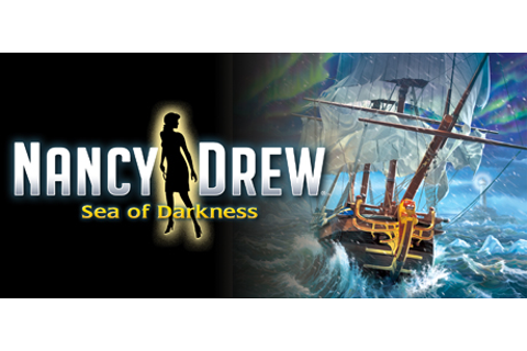 Nancy Drew®: Sea of Darkness on Steam