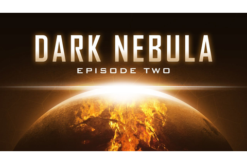Dark Nebula - Episode Two gameplay trailer - YouTube