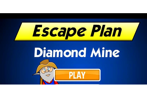 Solved: Escape Plan Diamond Mine Walkthrough