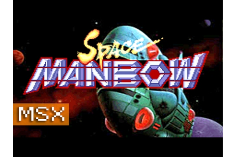 Space Manbow [Mission 1] - MSX - YouTube
