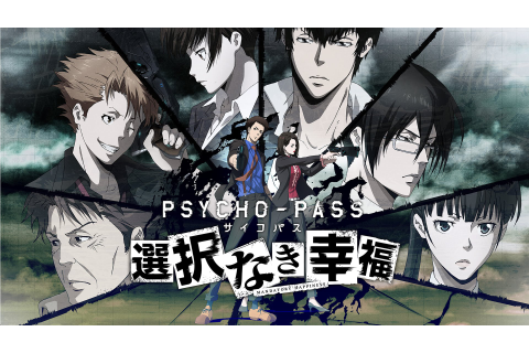 Psycho-Pass: Mandatory Happiness Review - How Dark is Your ...