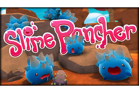 Slime Rancher - MOST ADORABLE GAME! - YouTube