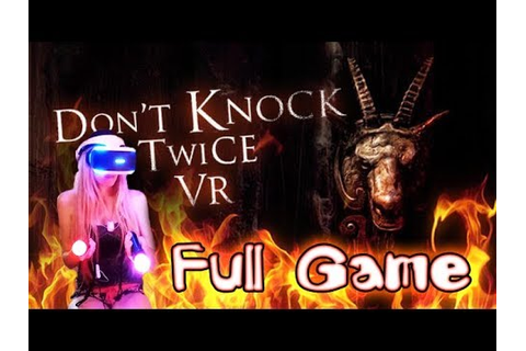 Don't Knock Twice Walkthrough Full Game (PS4 VR) PSVR ...
