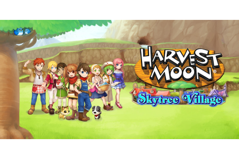 Harvest Moon: Skytree Village | Nintendo 3DS | Games ...