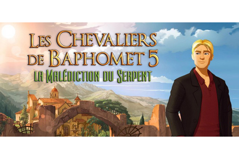 Les Chevaliers de Baphomet : La Malédiction du Serpent [PS4]