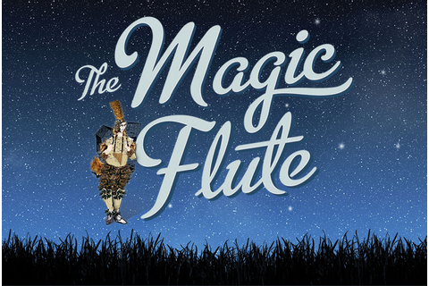 The Magic Flute – Is It Any Good?