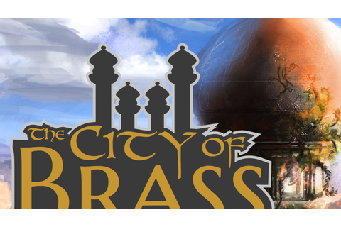 The City of Brass (web based tabletop RPG app) by The City ...
