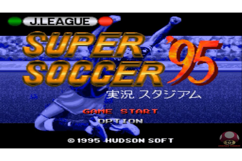 J.League Super Soccer '95: Jikkyō Stadium (Super Famicom ...